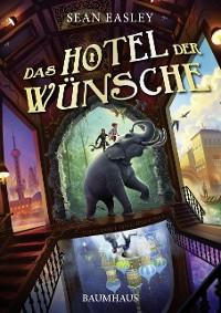 Cover Das Hotel der Wünsche