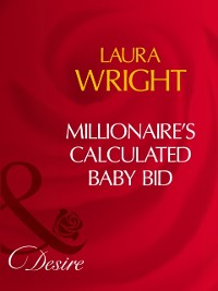 Cover Millionaire's Calculated Baby Bid