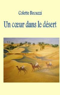 Cover Un coeur dans le désert