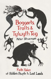 Cover Boggarts, Trolls and Tylwyth Teg