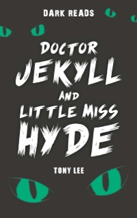Cover Doctor Jekyll and Little Miss Hyde
