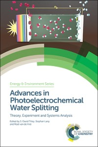 Cover Advances in Photoelectrochemical Water Splitting