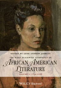 Cover The Wiley Blackwell Anthology of African American Literature, Volume 1