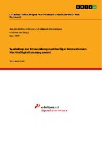 Cover Workshop zur Entwicklung nachhaltiger Innovationen. Nachhaltigkeitsmanagement