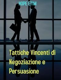 Cover Tattiche Vincenti di Negoziazione e Persuasione