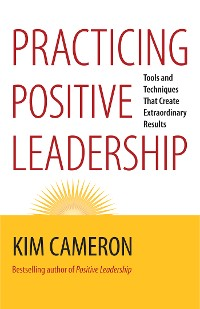 Cover Practicing Positive Leadership