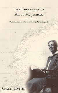 Cover The Education of Alice M. Jordan