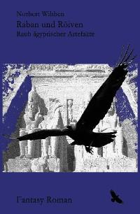 Cover Raban und Röiven Raub ägyptischer Artefakte