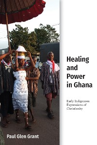 Cover Healing and Power in Ghana