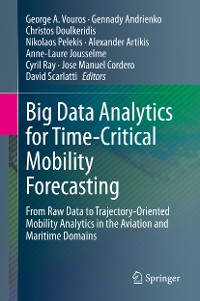Cover Big Data Analytics for Time-Critical Mobility Forecasting