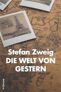 Cover Die Welt von Gestern: Erinnerungen eines Europäers