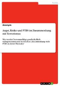 Cover Angst, Risiko und PTBS im Zusammenhang mit Terrorismus