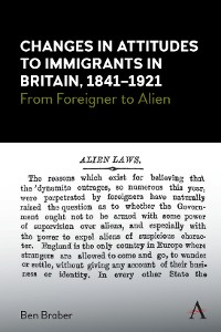 Cover Changes in Attitudes to Immigrants in Britain, 1841-1921