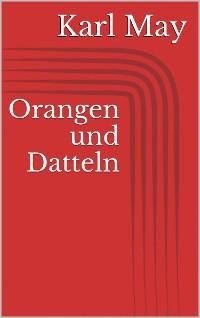 Cover Orangen und Datteln