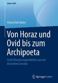 Cover Von Horaz und Ovid bis zum Archipoeta