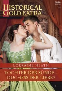 Cover Tochter der Sünde - Duchess der Liebe?