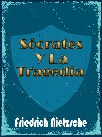Cover Sócrates y La Tragedia