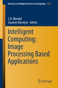 Cover Intelligent Computing: Image Processing Based Applications