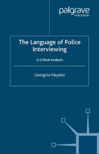 Cover The Language of Police Interviewing