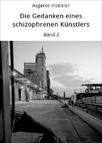 Cover Die Gedanken eines schizophrenen Künstlers