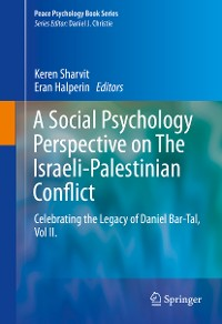 Cover A Social Psychology Perspective on The Israeli-Palestinian Conflict