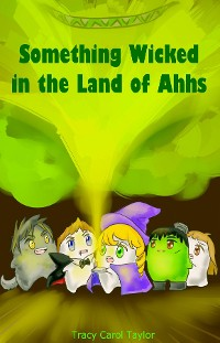 Cover Something Wicked in the Land of Ahhs