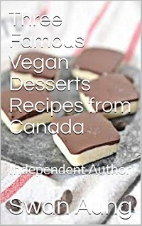 Cover Three Famous Vegan Desserts Recipes from Canada
