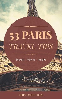 Cover 53 Paris Travel Tips
