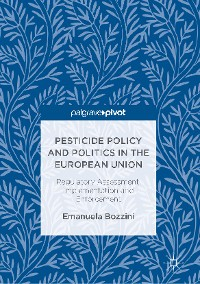 Cover Pesticide Policy and Politics in the European Union