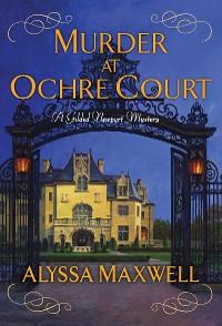 Cover Murder at Ochre Court