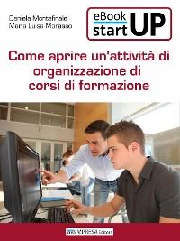 Cover Come aprire un'attività di organizzazione corsi di formazione