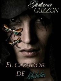 Cover El Cazador de Libélulas