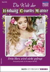 Cover Die Welt der Hedwig Courths-Mahler 493 - Liebesroman