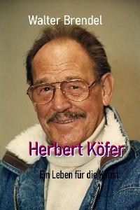 Cover Herbert Köfer - Ein Leben für die Kunst