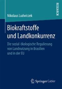 Cover Biokraftstoffe und Landkonkurrenz
