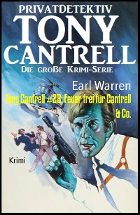 Cover Tony Cantrell #28: Feuer frei für Cantrell & Co.