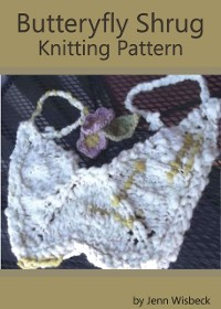 Cover Butterfly Shrug Knitting Pattern