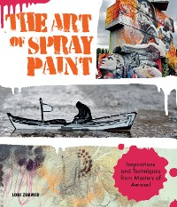 Cover The Art of Spray Paint