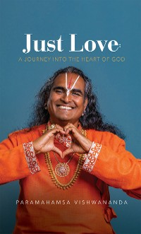 Cover Just Love: A Journey into the Heart of God