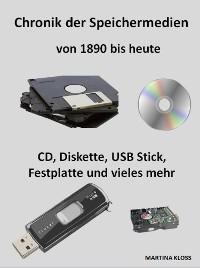 Cover Chronik der Speichermedien, von 1890 bis heute
