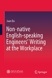 Cover Non-native English-speaking Engineers' Writing at the Workplace