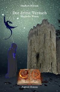 Cover Der dritte Versuch Magische Wesen