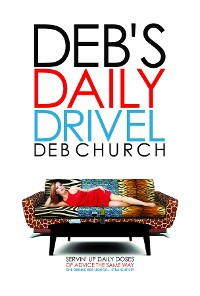 Cover Deb's Daily Drivel
