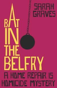 Cover Bat in the Belfry