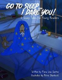 Cover Go To Sleep... I Dare You!