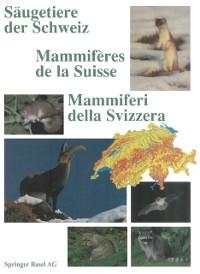Cover Saugetiere der Schweiz / Mammiferes de la Suisse / Mammiferi della Svizzera