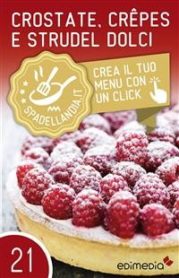 Cover Crostate, Crepes e Strudel dolci