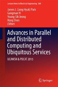 Cover Advances in Parallel and Distributed Computing and Ubiquitous Services