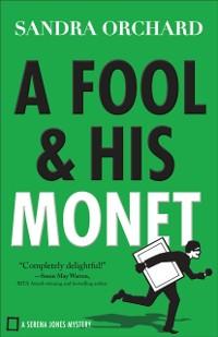 Cover Fool and His Monet (Serena Jones Mysteries Book #1)