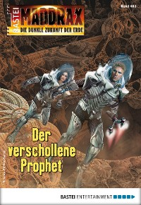 Cover Maddrax 483 - Science-Fiction-Serie